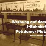 Apartment Werbung auf dem Bahnhof Potsdamer Platz